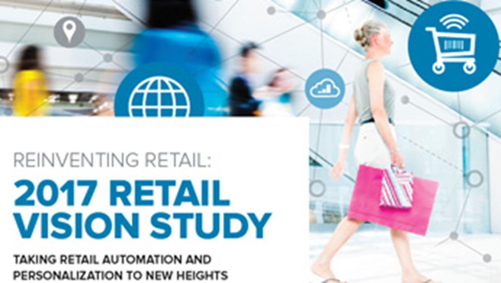 Reinventing Retail - 2017 Retail Vision Study