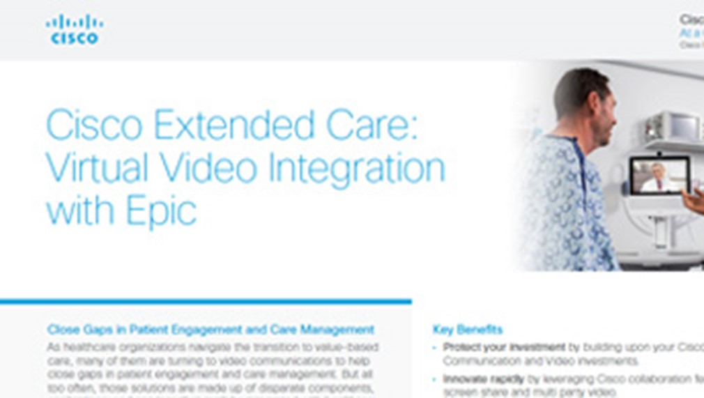 Cisco Extended Care - Virtual Video Integration with Epic