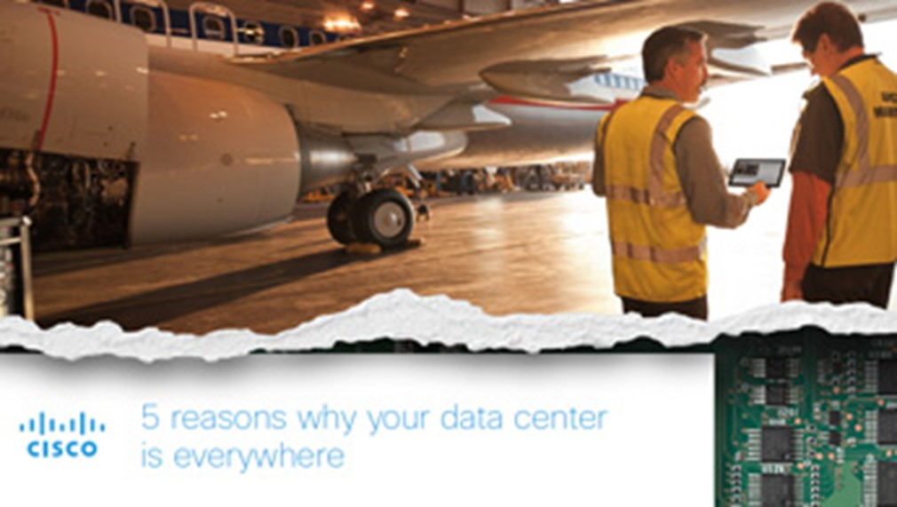 5 Reasons Why Your Data Center is Everywhere