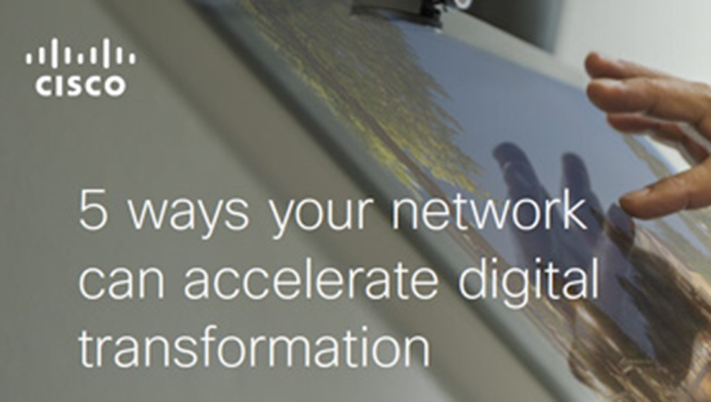 5 Ways Your Network Can Accelerate Digital Transformation